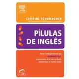 Pílulas de Inglês - Gramática - Cristina Schumacher