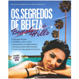 Os Segredos de Beleza de Beverly Hills - Dr. Douglas Hamilton, Dr. Babak Azizzadeh