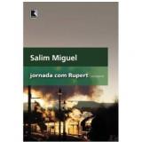 Jornada com Rupert - Salim Miguel