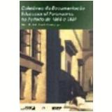 Colet�nea da Documenta��o Educacional Paranaense no Per�odo de 1854-89 - Maria Elisabeth Blanck Miguel