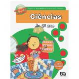 Aprendendo Sempre Ci�ncias 2� Ano - Maria Cristina da Cunha Campos, Rogerio G. Nigro