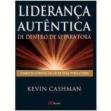 Liderança Autêntica - Kevin Cashman