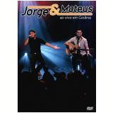 Jorge e Mateus - Ao Vivo em Goi�nia (DVD) - Jorge e Mateus