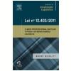 Lei n� 12.403/2011 - O Novo Processo Penal Cautelar