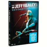 The Jeff Healey Band - Live in Belgium (DVD) - The Jeff Healey Band