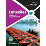 Conexoes - Estudos De Geografia Geral - Ensino Médio - Regina Araujo