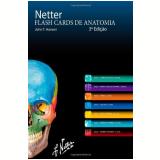 Flash Cards De Anatomia De Netter - John T. Hansen