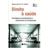 Direito À Saúde - álvaro Luis De Araújo Sales Ciarlini