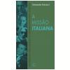 A Miss�o Italiana