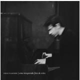 Uma Temporada Fora De Mim (CD) -