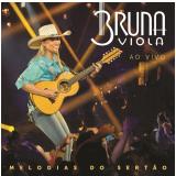 Bruna Viola - Melodias do Sertão (CD) - Bruna Viola