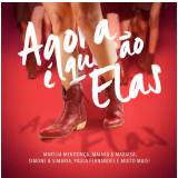Agora é Que São Elas (CD) - Roberta Miranda, Paula Fernandes