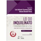 Lei Do Inquilinato Comentada Artigo Por Artigo - 25 Anos Da Lei 8.245/1991 - Luiz Antonio Scavone Junior, Tatiana Bonatti Peres
