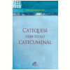 Catequese com estilo catecumenal (Ebook)