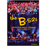 The B-52' S - With The Wild Crowd! (CD) + (DVD) - The B-52's