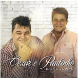 Cezar e Paulinho - Efeito Dominó (Papel de Parede) (CD) - Cézar e Paulinho