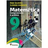Matemática - 9º Ano - Ensino Fundamental II - Enio Silveira, Cláudio Marques