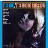 Otis Blue - Otis Redding Sings Soul (CD) - Otis Redding