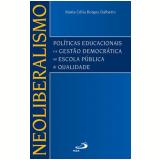 Neoliberalismo - Maria Célia Borges Dalberio