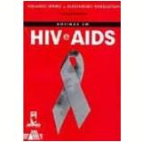 Rotinas em Hiv e Aids - Alessandro Finkelsztejn, Eduardo Sprinz