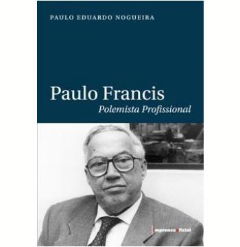 Resultado de imagem para livro Paulo Francis - Polemista Profissional