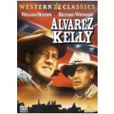 Alvarez Kelly (DVD) - Richard Widmark, William Holden