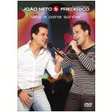 João Neto & Frederico - Vale a Pena Sonhar (DVD) - João Neto e Frederico