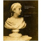 Notici�rio Geral da Photographia Paulistana 1839-1900 - Ricardo Mendes, Paulo C�zar Alves Goulart