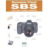Dicionário Visual SBS - Português / Alemão / Espanhol - Sbs Editora