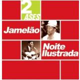 Jamelao E Noite Ilustrada - Dois Ases (CD) - Jamelao E Noite Ilustrada