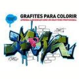 Grafites Para Colorir - Vários autores