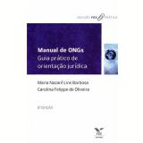 Manual De Ongs Guia Pratico De Orientaçao Juridica - Maria Nazare Lins Barbosa