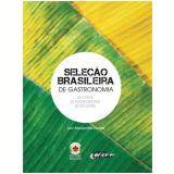 Seleção Brasileira De Gastronomia