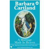48 A Marriage Made In Heaven (Ebook) - Cartland