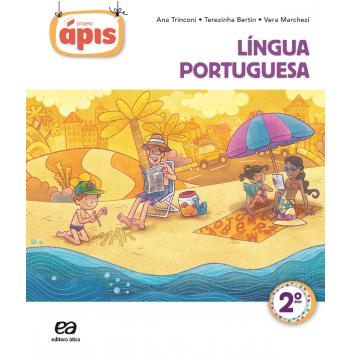 Projeto Ápis Português 2º Ano - Ensino Fundamental I - Reformulado