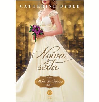 Noiva Até Sexta (Vol. 3)