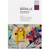 Sobre Nietzsche: Vontade de Chance - Georges Bataille