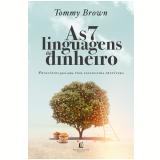 As 7 Linguagens do Dinheiro - Tommy Brown