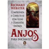 Anjos Para Iniciantes - Richard Webster