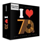 I Love 70's - Uma Viagem No Tempo (CD)