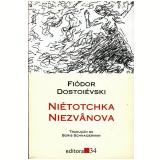 Niétotchka Niezvânova - Fiódor Dostoiévski