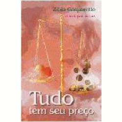 Livros - Tudo Tem Seu Preço - Zibia Milani Gasparetto - 8585872829