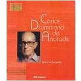 Carlos Drummond de Andrade - Maria Antonieta A. Cunha