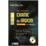 Exame de Ordem (1ª e 2ª fase) - Vauledir Ribeiro Santos