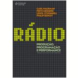 Rádio - Produção, Programação e Performance - Carl Hausman, Fritz Messere, Lewis O'Donnell ...