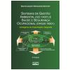 Sistemas de Gest�o Ambiental (ISO 14001) e Sa�de e Seguran�a Ocupacional (Ohsas 18001)
