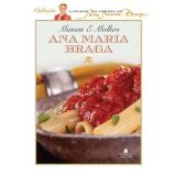 Massas e Molhos - Ana Maria Braga