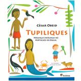 Tupiliques - Cesar Obeid