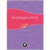 Modelagem Plana Para Moda Feminina - Winifred Aldrich
