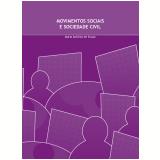 Movimentos sociais e sociedade civil (Ebook) - Maria Antonia de Souza